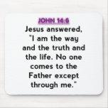 Bible Verses - John 14:6 Mouse Pad