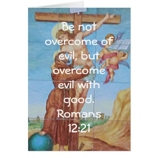 Bible Verses Love Quote Saying Romans 12:21 Greeting Card