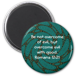Bible Verses Love Quote Saying Romans 12:21 Magnet