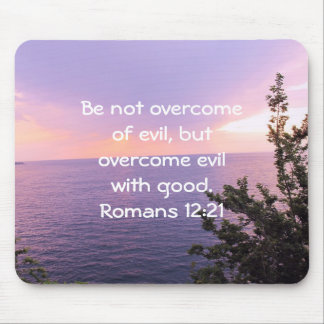 Bible Verses Love Quote Saying Romans 12:21 Mouse Pad