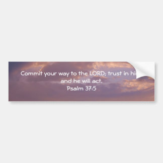 Bible Verses Motivational Scriptures Psalm 37:5 Bumper Sticker