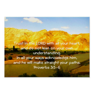 Bible Verses Quote about Trust Proverbs 3:5-6 Poster
