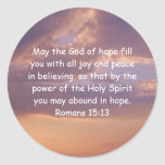 Bible Verses Uplifting Quote Romans 15:13 Classic Round Sticker