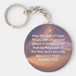 Bible Verses Uplifting Quote Romans 15:13 Keychain