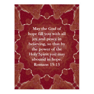 Bible Verses Uplifting Quote Romans 15:13 Postcard