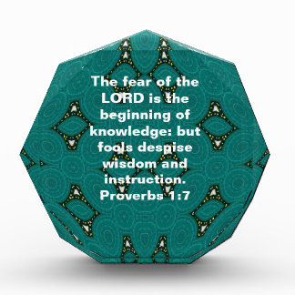 Bible Verses Wisdom Quote Saying Proverbs 1:7 Acrylic Award