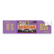 """Biblical Signs """"He is RISEN"""" Bumper Sticker"""