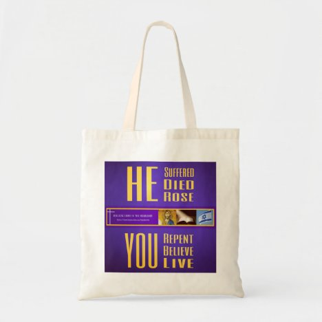 """Biblical Signs ITH """"HE Died - YOU Live"""" Tote Bag"""