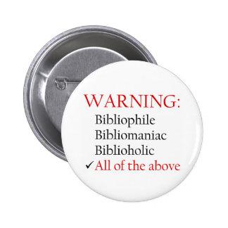 Biblio Warning Notice Pin