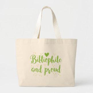 bibliófilo y orgulloso bolsa de tela grande