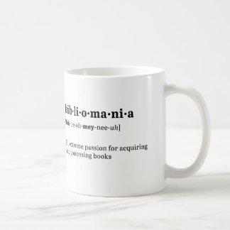 Bibliomania Definition and Pronunciation Coffee Mug