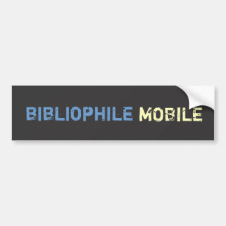 Bibliophile Mobile - Blue & Yellow on Gray Grunge Car Bumper Sticker