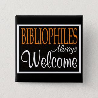 Bibliophiles always welcome pinback button