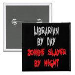 Bibliotecario del asesino del zombi pins