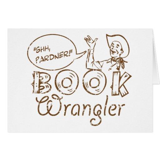 Bibliotecario divertido del vaquero del libro tarjeta de felicitación
