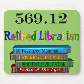 Bibliotecario jubilado 569,0 (sistema decimal de D Alfombrillas De Ratón
