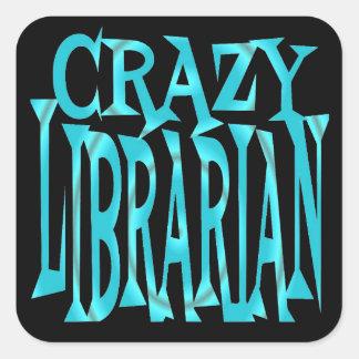 Bibliotecario loco en trullo pegatina cuadrada