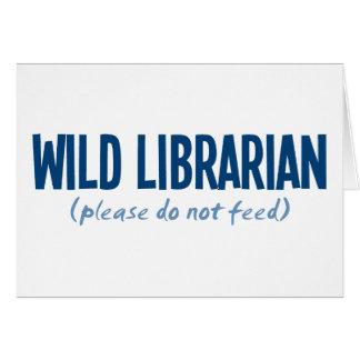 Bibliotecario salvaje - no alimente por favor felicitaciones