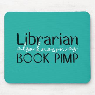 Bibliotecario también conocido como chulo Mousepad