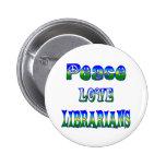 Bibliotecarios del amor de la paz pins