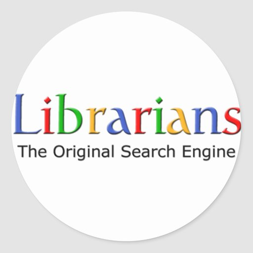 Bibliotecarios - el Search Engine original Etiquetas Redondas