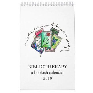 Bibliotherapy: A Bookish Calendar