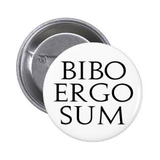 Bibo Ergo Sum Buttons