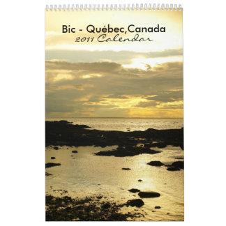 Bic -Quebec-  2011 Calendar