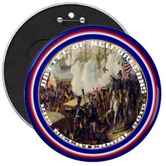 Bicentenario de New Orleans de la batalla leído Pin Redondo De 6 Pulgadas