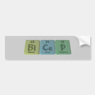 Bicep-Bi-Ce-P-Bismuth-Cerium-Phosphorus Bumper Sticker