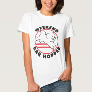 Bichon Agility Weekend Bar Hopper Tee Shirt