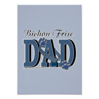 Bichon Frise DAD Poster