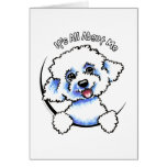 Bichon Frise Its All About Me Card