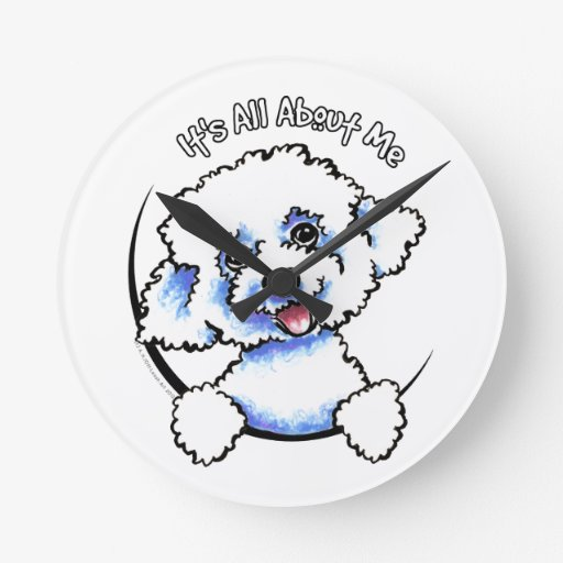 Bichon Frise Its All About Me Round Wall Clock