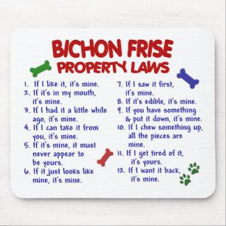 BICHON FRISE Property Laws 2 Mouse Pad