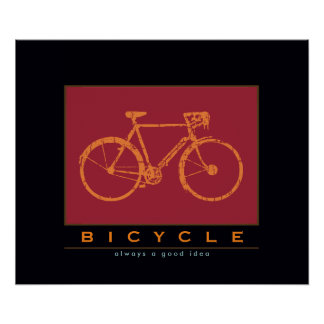 bicycle, always a good idea poster