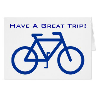 Bicycle Have A Great Bicycle Trip Card