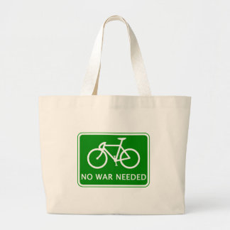 Bicycle No War Needed Products Large Tote Bag
