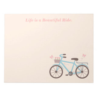 Bicycle Quote Life is A Beautiful Ride Notepad