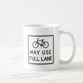 Bicycles May Use Full Lane Classic White Coffee Mug