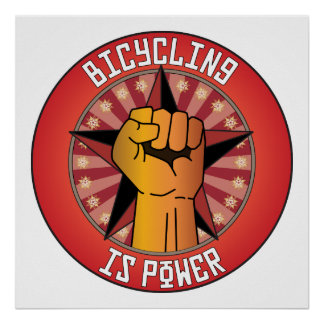 Bicycling Is Power Print