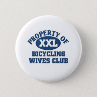 Bicycling wives club pinback button