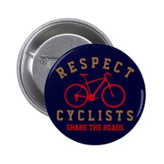 bicyclists del respecto deporte-temáticos pin redondo de 2 pulgadas
