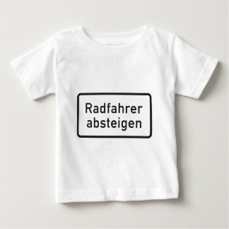 Bicyclists Dismount, Traffic Sign, Germany Baby T-Shirt