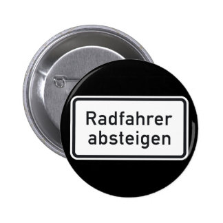 Bicyclists Dismount, Traffic Sign, Germany 2 Inch Round Button