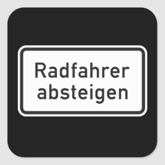 Bicyclists Dismount, Traffic Sign, Germany Square Sticker