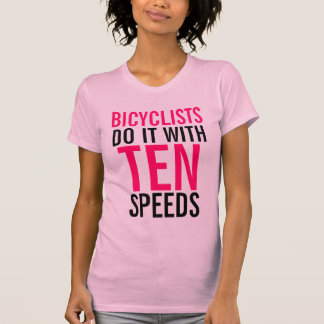 Bicyclists Do It T-Shirt