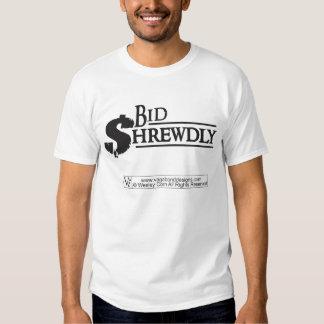 Bid Shrewdly Tee Shirt