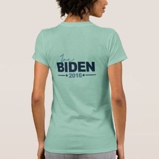 BIDEN 2016 CAMPAIGN SIGN -.png Tshirts