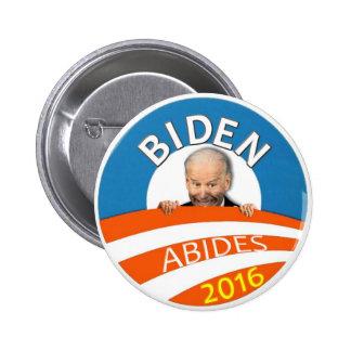 Biden Abides 2016 Pinback Buttons